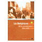 La Belgique et la Persecution des Juifs