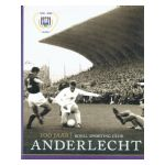 100 Jaar Royal Sporting Club Anderlecht