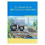 Le chemin de fer Bruxelles - Tervuren