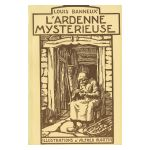 L'Ardenne mystérieuse