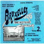 Bruxelles 1000, une histoire capitale - volume 2