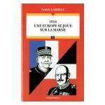 1914 : Une Europe se joue sur la Marne