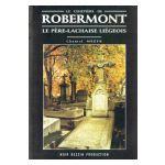 Le Cimetière de Robermont : Le Père-Lachaise liégeois