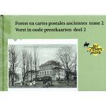 Forest en cartes postales anciennes - Tome 2 / Vorst in oude prentkaarten - Deel 2