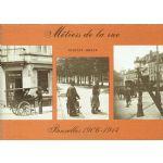 Bruxelles 1906 - 1914 : Métiers de la rue