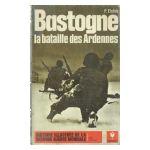 Bastogne : La bataille des Ardennes