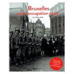 Bruxelles sous l'occupation nazie, de 1940 à 1944