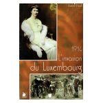 1914 : L'invasion du Luxembourg