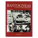 Bastogne 44: La Bataille des Ardennes