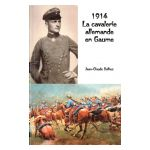 1914 : La cavalerie allemande en Gaume