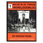 België in de Tweede Wereldoorlog, 1 : De Verloren Vrede (1918 - 1939)