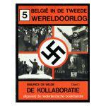 België in de Tweede Wereldoorlog, 5 : De Kollaboratie, deel 1
