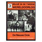 België in de Tweede Wereldoorlog, 3 : De Nieuwe Orde
