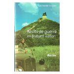 Récits de Guerre en Brabant Wallon