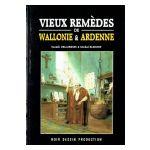 Vieux Remèdes de Wallonie et Ardenne