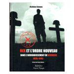 Rex et l'Ordre Nouveau dans l'arrondissement de Verviers 1935-1945