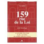 159 rue de la Loi : récit historique