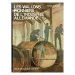 Les Wallons pionniers de l'industrie allemande