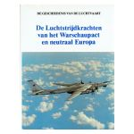 De Luchtstrijdkrachten van het Warschaupact en neutraal Europa