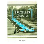 Bruxelles disparu