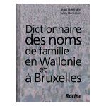 Dictionnaire des noms de famille en Wallonie et à Bruxelles