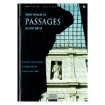 Bruxelles, Ville d'Art et d'Histoire: Trois visages de passages au XIXe siècle