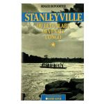 Stanleyville, où le Lualaba devenait Congo