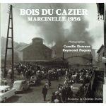 Bois du Cazier: Marcinelle 1956