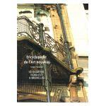 Encyclopédie de l'Art nouveau. Tome premier: Le quartier Nord-Est à Bruxelles