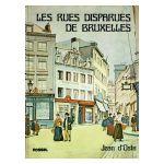 Les rues disparues de Bruxelles