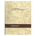 La province hier et aujourd'hui: Hainaut