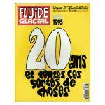 Fluide Glacial 1975-1995 : 20 ans et toutes ces sortes de choses