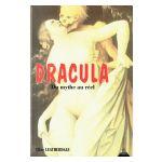 Dracula: du mythe au réel
