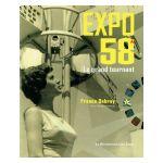 Expo 58. Le grand tournant