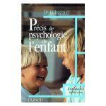 Précis de psychologie de l'enfant