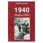 1940 : 366 jours d'Histoire de Belgique et d'ailleurs