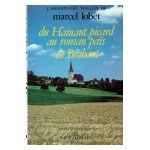 L'imaginaire wallon de Marcel Lobet : du Hainaut picard au roman païs de Brabant