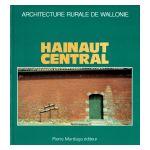 Architecture rurale de Wallonie : Hainaut Central
