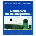Architecture rurale de Wallonie : Hesbaye brabançonne et pays de Hannut