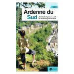Guide: Ardenne du Sud. 20 balades à pied ou à vélo, de Martelange à Bouillon