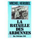 La Bataille des Ardennes Déc. 1944 / Janv. 1945
