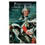 Francs-Maçons au Duché de Bouillon