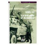 Noël 44: La bataille d'Ardenne