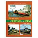 Sur les rails d'Ardennes et de Gaume