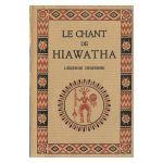 Le Chant de Hiawatha : Légende indienne