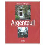 Argenteuil : Pour garder intacte la mémoire du domaine royal