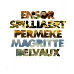 D'Ensor à Delvaux : Ensor - Spilliaert - Permeke - Magritte - Delvaux