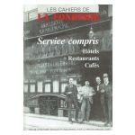 Service compris : Hôtels,  Restaurants, Cafés - Les Cahiers de la Fonderie