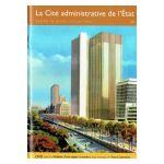 Bruxelles, Ville d'Art et d'Histoire: La Cité administrative de l'État