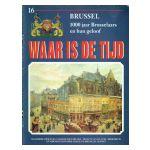 Brussel, Waar is de tijd, fasc. 16 : 1000 jaar Brusselaars en hun geloof